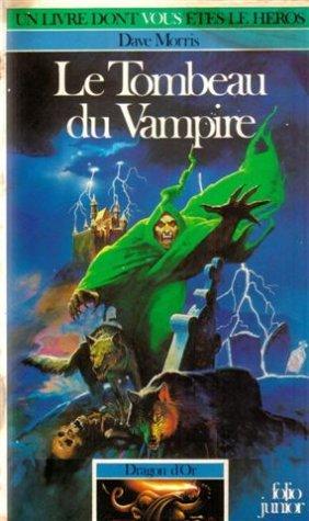 Le Tombeau du vampire par Dave Morris