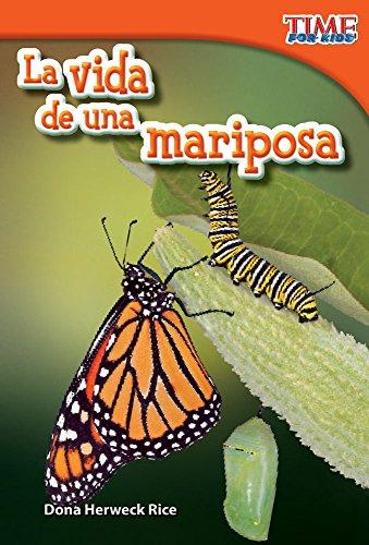 La Vida de Una Mariposa (a Butterfly's Life) (Spanish Version) (Upper Emergent) (Time for Kids Nonfiction Readers) Mariposa Shell