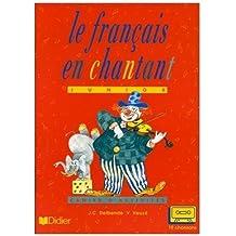 Le francais en chantant: Cassette classe