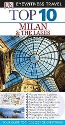 Top 10 Milan & The Lakes (EYEWITNESS TOP 10 TRAVEL GUIDE) by Reid Bramblett (2013-03-18)