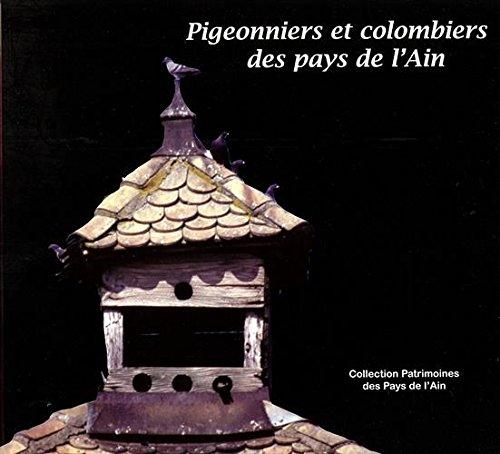 Pigeonniers et colombiers des Pays de l'Ain