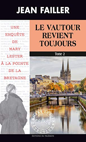 Le vautour revient toujours - Tome 2: Une enquête de Mary Lester à la pointe de la Bretagne par Editions du Palémon
