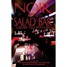 Noir at the Salad Bar: Culinary Tales With A Bite (English Edition)