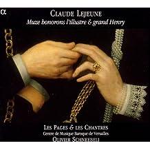 Lejeune - Muze honorons l'illustre & grand Henry / Les Pages & Les Chantres · Schneebeli