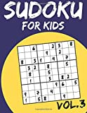 #6: 3: Sudoku for Kids: Sudoku Puzzle Books for Kids Age 6-10: Easy to Hard (Sudoku Puzzles Book)