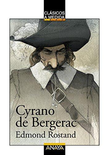 Cyrano de Bergerac (CLÁSICOS - Clásicos a Medida) eBook: Edmond ...