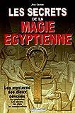 les secrets de la magie ?gyptienne