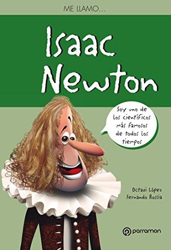 Me llamo Isaac Newton por Octavi López