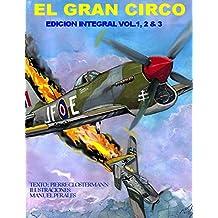 El Gran Circo-Edicion Integral Vol I, II, & III