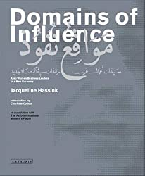 Domains of Influence: Arab Women Business Leaders in a New Economy