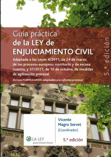 Guía práctica de la Ley de Enjuiciamiento Civil por Vicente Magro Servet