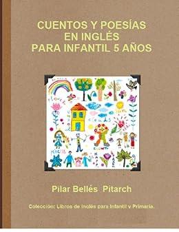 CUENTOS Y POESÍAS EN INGLÉS PARA INFANTIL 5 AÑOS (LIBROS