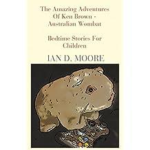 The Amazing Adventures of Ken Brown - Australian Wombat