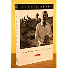 The Serpents of Paradise: A Reader by Edward Abbey (1995-02-23)
