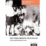 Les perversions sexuelles : le livre qui fut brûle par les nazis