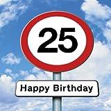 Twizler Geburtstagskarte mit Straßenschild-Motiv zum 25. Geburtstag