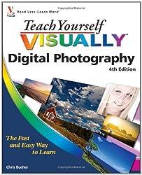Teach Yourself VISUALLY Digital Photography (Teach Yourself VISUALLY (Tech)) by Chris Bucher (2010-09-07)