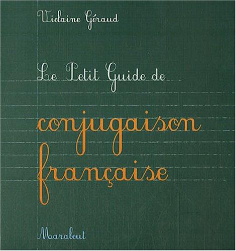 Le Petit Guide de conjugaison française par Violaine Géraud
