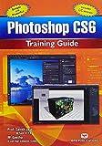 Photoshop CS6 Training Guide