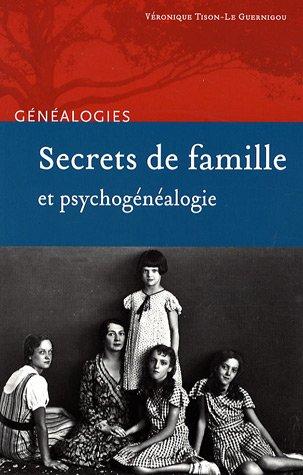 Genealogie Famille - Secrets de famille et