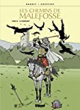 Les chemins de Malefosse, Tome 18 : Le téméraire