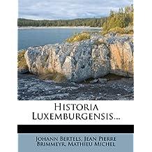Historia Luxemburgensis...