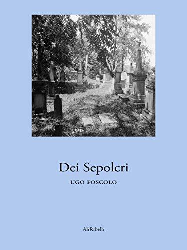 Dei Sepolcri por Ugo Foscolo epub