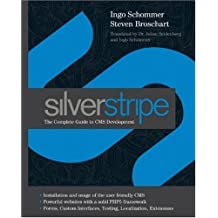 SilverStripe: The Complete Guide to CMS Development (Wiley) by Ingo Schommer, Steven Broschart published by John Wiley & Sons (2009)