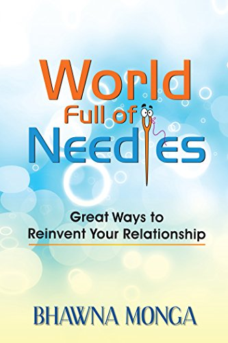World Full of Needles: Great Ways to Reinvent Your Relationship (English Edition)