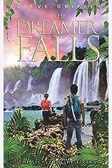 The Dreamer Falls: (The Secret of the Tirthas): Volume 3 Paperback