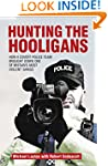 Hunting The Hooligans: How a Covert P...