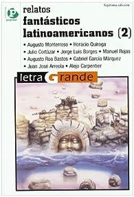 Relatos fantásticos latinoamericanos par  Varios autores