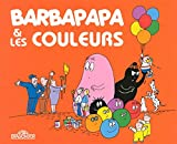 Decouvre Avec Barbapapa: Barbapapa Et Les Couleurs