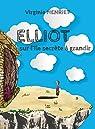 Elliot sur l'île secrète à grandir par Virginie