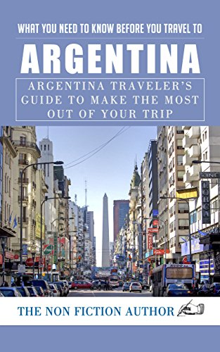 What You Need to Know Before You Travel to Argentina ...