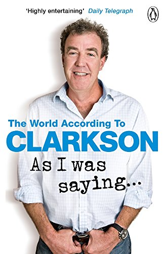 as-i-was-saying-the-world-according-to-clarkson-volume-6