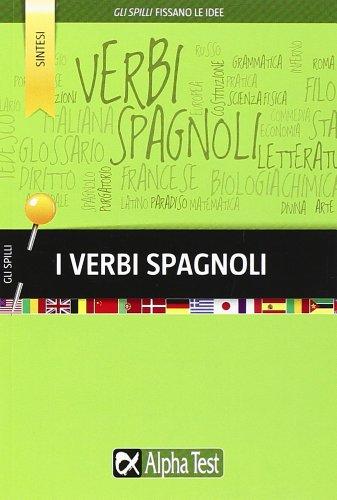 I verbi spagnoli por Annalee Alviani