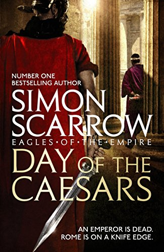 Day of the Caesars (Eagles of the Empire 16) (English Edition ...