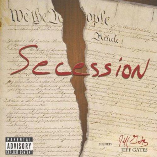 Secession [Explicit]