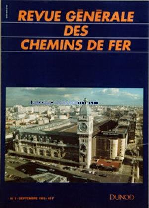 REVUE GENERALE DES CHEMINS DE FER [No 9] du 01/09/1993 - SOMMAIRE - EDITORIAL, PAR PIERRE DOGNETON - THOR - UN OUTIL INFORMATIQUE AU SERVICE DE LA CONCEPTION DES HORAIRES, PAR JEAN-LOUIS MARTIN ET CLAUDE QUINCHON - MAINTENANCE INFORMATISEE POUR LE MATERIEL FRET, PAR DANIEL LAROCHE, JACKY VASSET ET ROBERT LASALDE - LE FRET A GRANDE VITESSE, PAR BERTRAND JALARD ET BERNARD LEROY - CONVERTISSEUR DE COURANT POUR L'ENERGIE BT DES LOCOMOTIVES, PAR JACQUES DI MEO - 300 000 HEURES POUR APPRENDRE A A