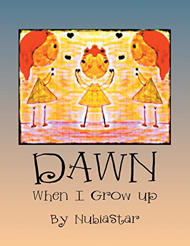 Dawn: When I Grow Up