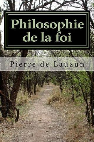 Pierre De Lauzun - Philosophie de la