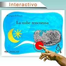 La nube rencorosa: e-book interactivo para niños de hasta 4 años (1-4 nº 2)