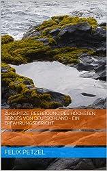 Zugspitze: Besteigung des höchsten Berges von Deutschland - Ein Erfahrungsbericht