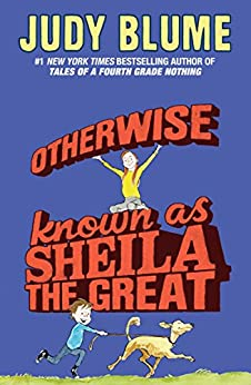 Otherwise Known as Sheila the Great (Fudge series) de [Blume, Judy]