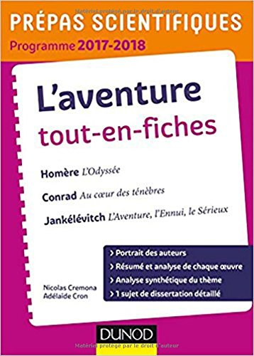 L'Aventure - Prépas scientifiques 2017-2018 Tout-en-fiches: Homère, Conrad, Jankélévitch par Nicolas Cremona