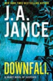 Downfall: A Brady Novel of Suspense by J. A. Jance front cover