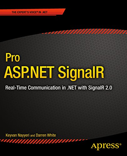 Pro ASP.NET SignalR: Real-Time Communication in .NET with SignalR 2.1 (English Edition)
