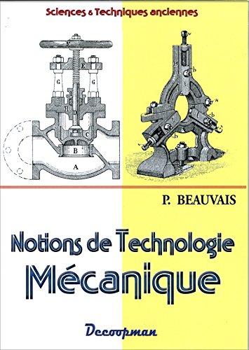 Notions de technologie mécanique par Beauvais