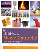 La Bible de la Magie Naturelle